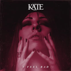 Finding Kate-I Feel Bad NEW SINGLE